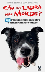 Cão que ladra não morde